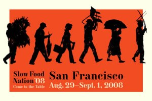 Slow Food Nation SF